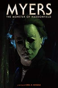 Myers: The Monster Of Haddonfield